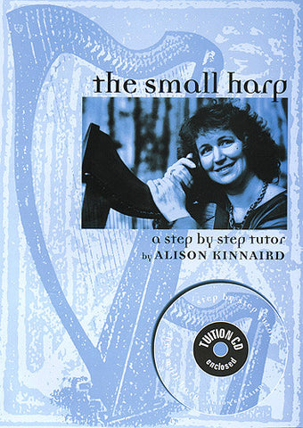 Alison Kinnaird - The Small Harp Tutor (Book & CD/Audio Download)