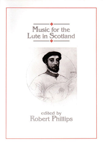 Robert Phillips/MacKillop - Music for the Lute In Scotland (Book)