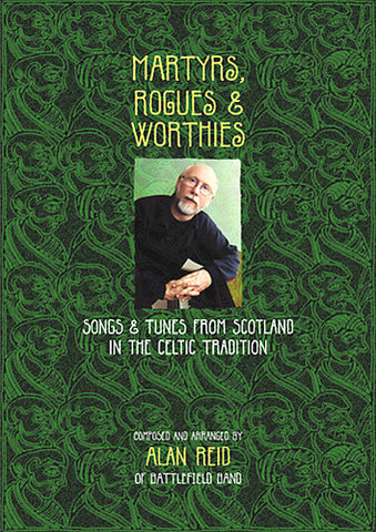 Alan Reid - Martyrs, Rogues & Worthies (Book)