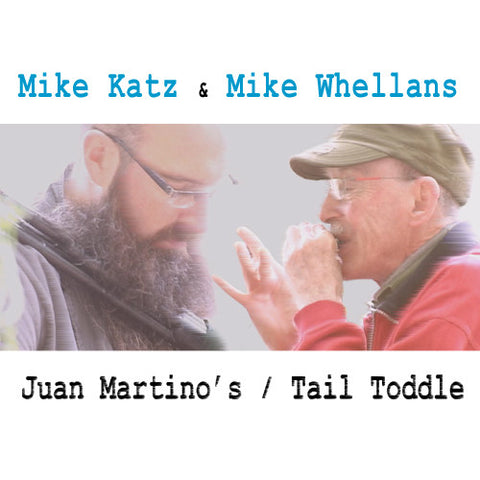 Mike Katz & Mike Whellans - Juan Martino's / Tail Toddle (Single)