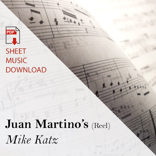 Mike Katz - Juan Martino's (Downloadable Sheet Music)