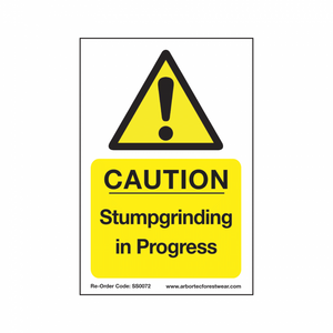 "Treehog ""Caution Stumpgrinding In Progress"" Sign"