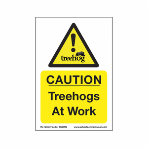 "Treehog ""Caution Treehogs At Work"" Sign"