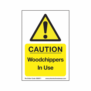 "Treehog ""Caution Woodchippers In Use"" Sign"