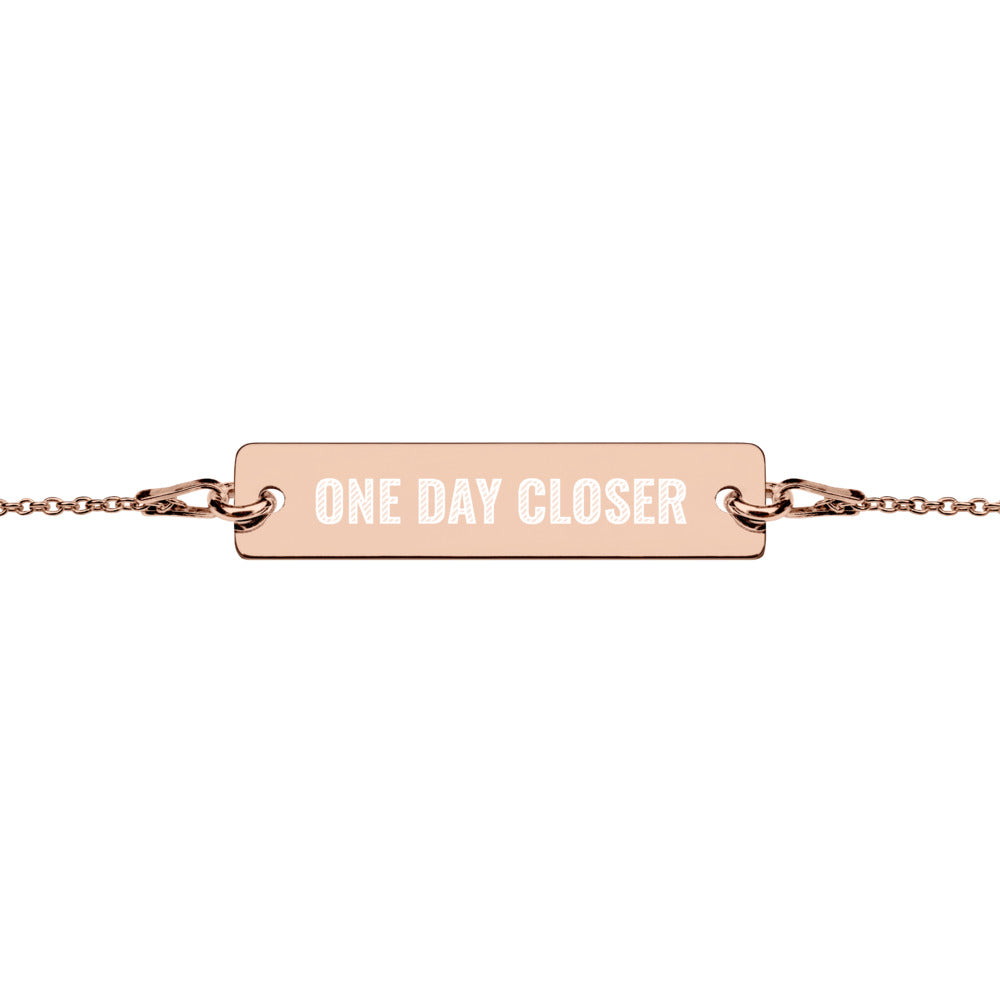 One Day Closer Engraved Gold Rose or Silver Bar Chain Bracelet Long Distance Jewelry - vauus