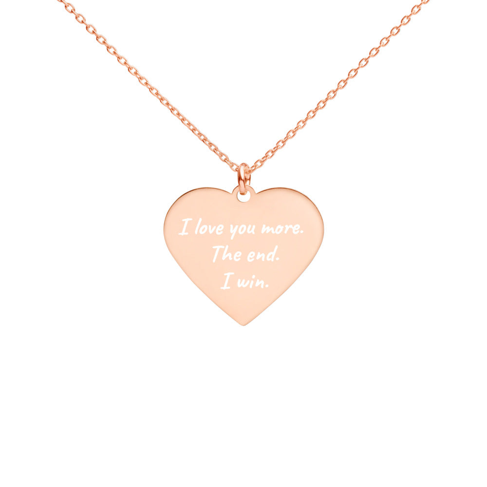 I Love You More The End I Win Engraved Rose Gold Heart Necklace for Girlfriend - vauus