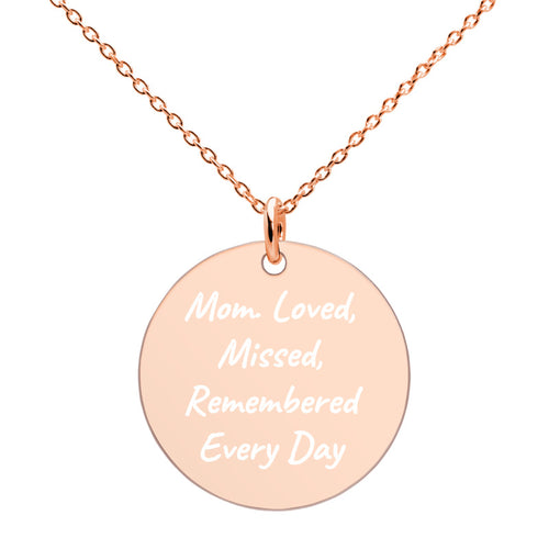 Mom Loved Missed Remembered Every Day Engraved Rose Gold Disc Necklace Memorial Jewelry - vauus