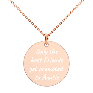 Only the Best Friends Get Promoted to Auntie Engraved Rose Gold Disc Necklace - vauus