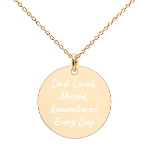 Dad Loved Missed Remembered Every Day Engraved Gold Disc Necklace Memorial Jewelry - vauus