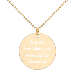Only the Best Moms Get Promoted to Grandma Engraved Gold Disc Necklace - vauus