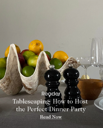 Tablescaping: How to Host the Perfect Dinner Party