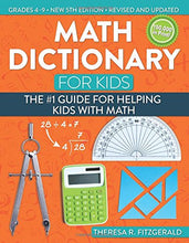 Load image into Gallery viewer, Math Dictionary for Kids: The #1 Guide for Helping Kids With Math