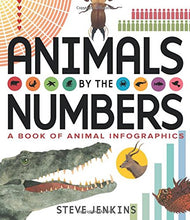 Load image into Gallery viewer, Animals by the Numbers: A Book of Infographics (Outstanding Science Trade Books for Students K-12)