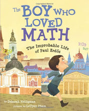 Load image into Gallery viewer, The Boy Who Loved Math: The Improbable Life of Paul Erdos