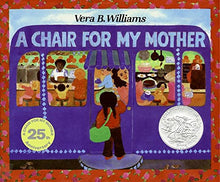 Load image into Gallery viewer, A Chair for My Mother 25th Anniversary Edition (Reading Rainbow Books)