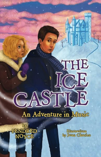 The Ice Castle: An Adventure in Music