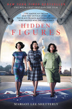 Load image into Gallery viewer, Hidden Figures: The American Dream and the Untold Story of the Black Women Mathematicians Who Helped Win the Space Race