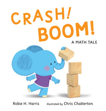 Load image into Gallery viewer, CRASH! BOOM! A Math Tale
