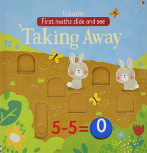 Slide and See Taking Away in the Garden (First Maths Slide and See)