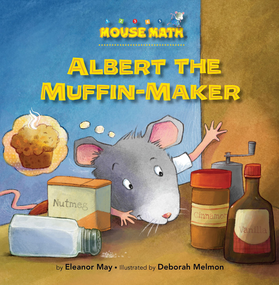 Albert the Muffin-Maker: Ordinal Numbers (Mouse Math ®)