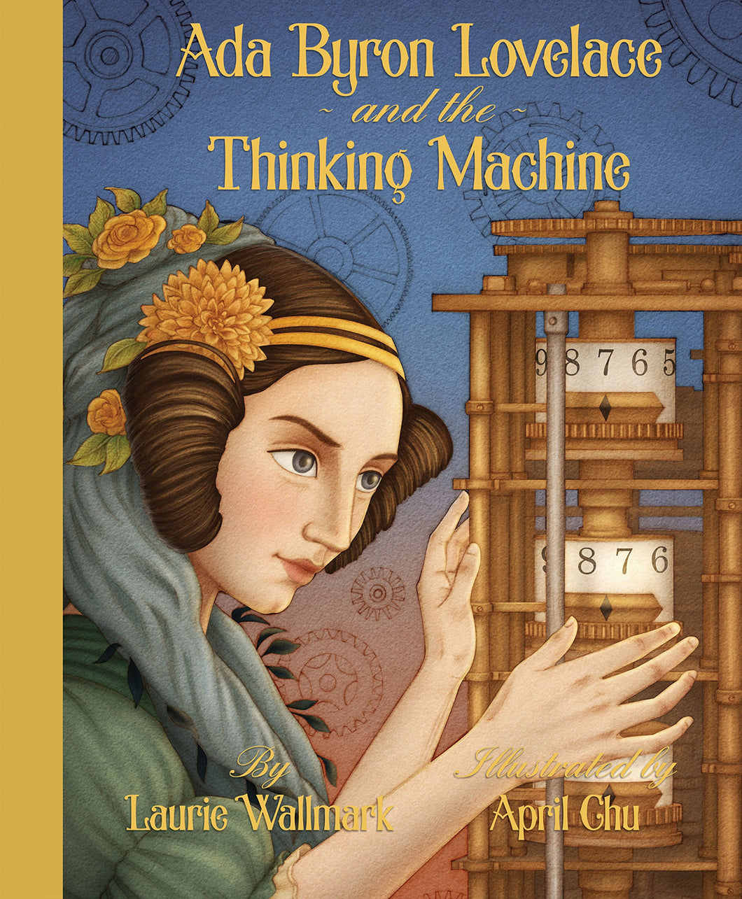 Ada Byron Lovelace & the Thinking Machine