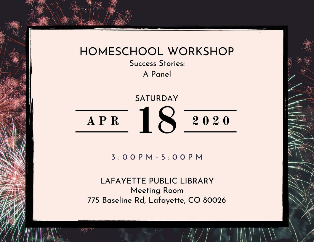 Homeschool Workshop Registration: Success Stories - A Panel
