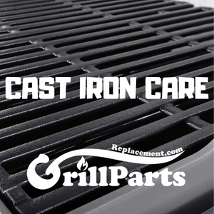 How to Care for Cast-iron Grill Grates by GrillPartsReplacement.com