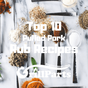 Top 10 Pulled Pork Rub Recipes by GrillPartsReplacement.com