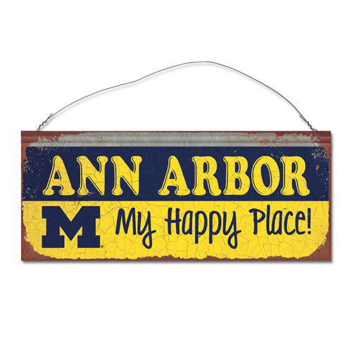 University of Michigan Happy Place Sign