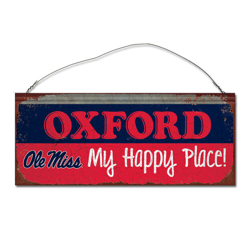 University of Mississippi Happy Place Sign