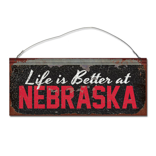 University of Nebraska 'Life is Better' Tin Sign