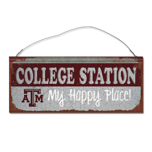 Texas A&M University Happy Place Sign
