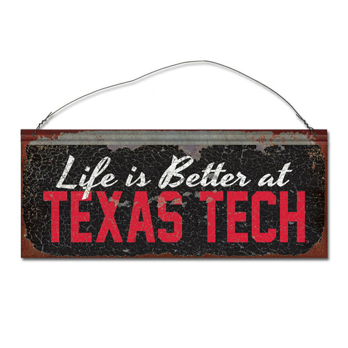 Texas Tech University 'Life is Better' Tin Sign