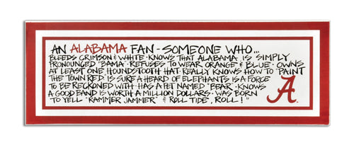 University of Alabama Definition of a Fan Wooden Plaque