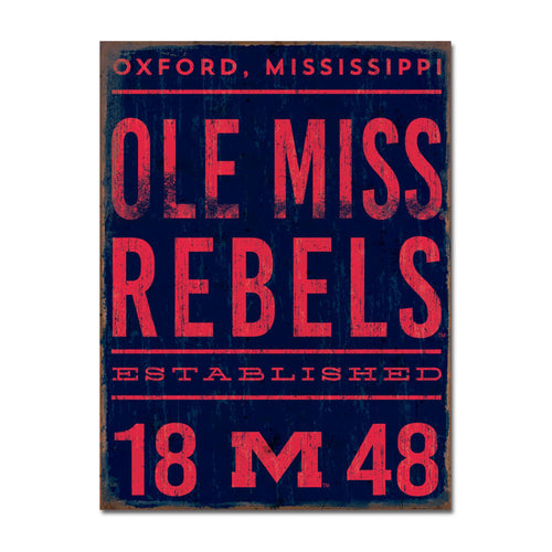 University of Mississippi Tall Tin Sign