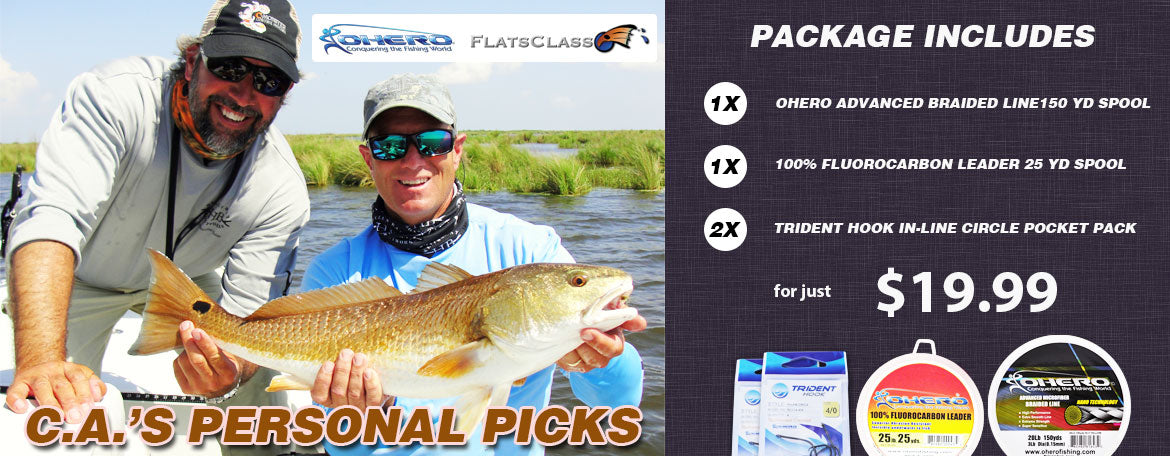 Ohero's Flats Class Special Promo: one 150 yard spool of our Original Advanced Braided Line, one 25 yard spool of Ohero's acclaimed 100% Fluorocarbon Leader and two pocket packs of Ohero Trident Hooks.