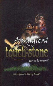 A Magical Touchstone: Can It Be Yours?