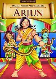 Arjun: Indian Myths And Legends