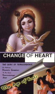 CHANGE OF HEART / THE AGE OF Kali. Two plays of Transcendence.