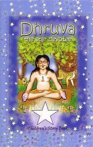 Dhruva the star devotee