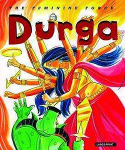 Durga: The Feminine Force