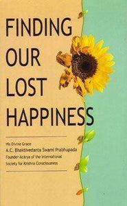 Finding Our Lost Happiness