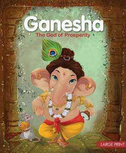 Ganesh: The God Of Prosperity