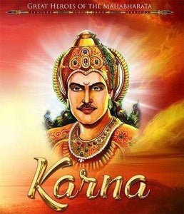Great Heroes of the Mahabharata: Karna