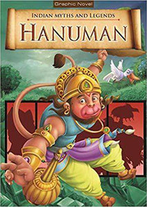 Hanuman: Indian Myths And Legends