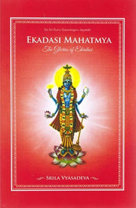 Ekadasi Mahatmya - The Glories Of Ekadasi (Hardcover) - Sacred Boutique
