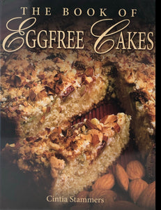The Book of Eggfree Cakes - Sacred Boutique