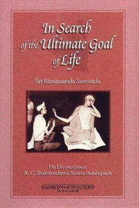 In Search of the Ultimate Goal of Life