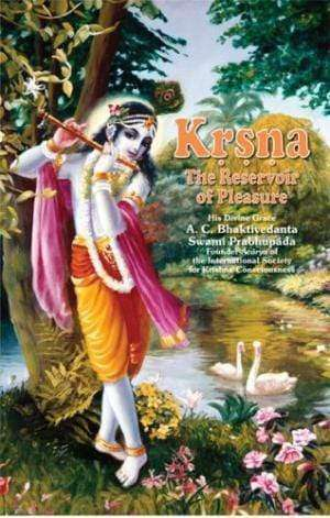 Krsna: The Reservoir of Pleasure