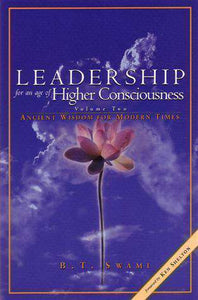 Leadership For An Age Of Higher Consciousness vol 2